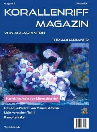 Korallenriff Magazin Ausgabe 5 von Aquarianern für Aquarianer